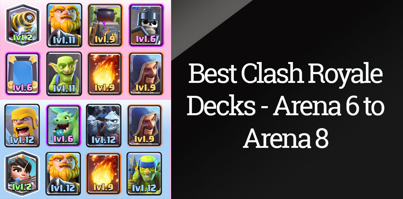 clash royale best arena 8 deck clash royale arene