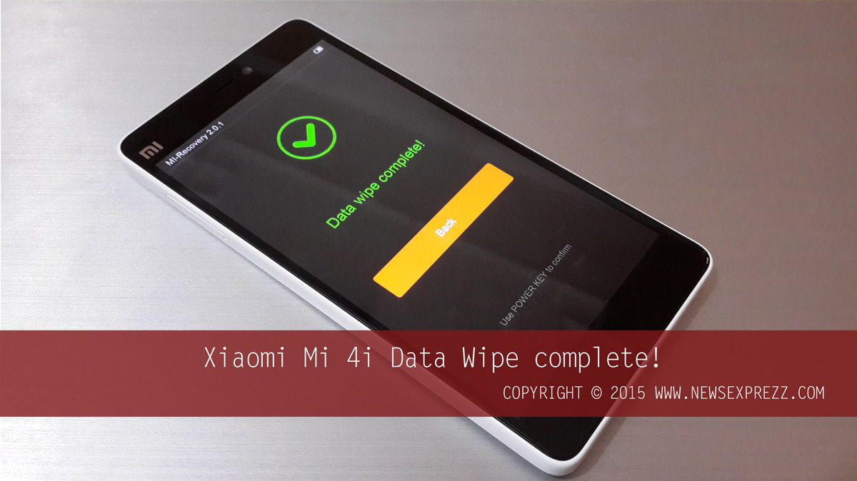 How To Hard Reset Xiaomi Mi 4i 6