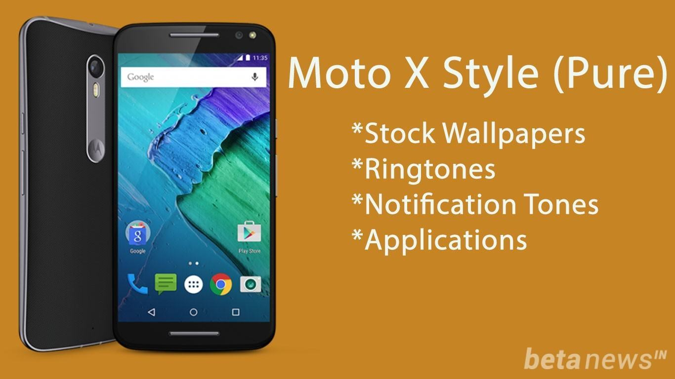 Moto X Style Pure Stock Wallpapers Ringtones Apps Download