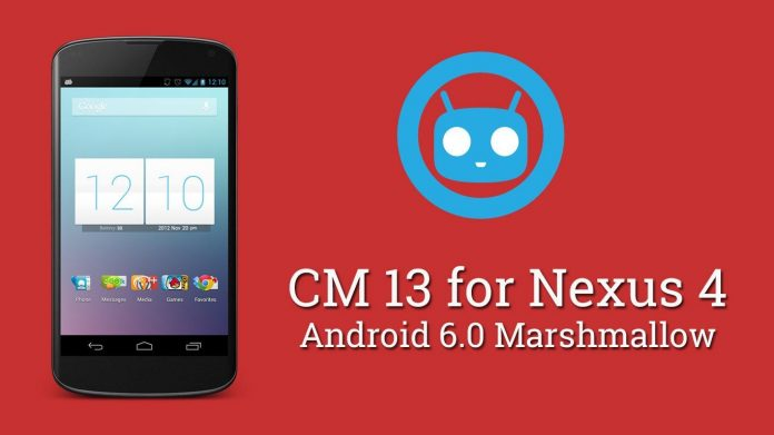 Android 6 0 Marshmallow For Nexus 4 via CyanogenMod 13