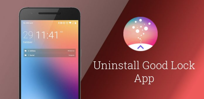 How To Uninstall Good Lock Application From Android Phone
