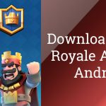 Download Clash Royale 1.3.2 APK (3rd May Update)
