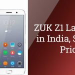 Zuk Z1 Launched in India | Price and Specifications