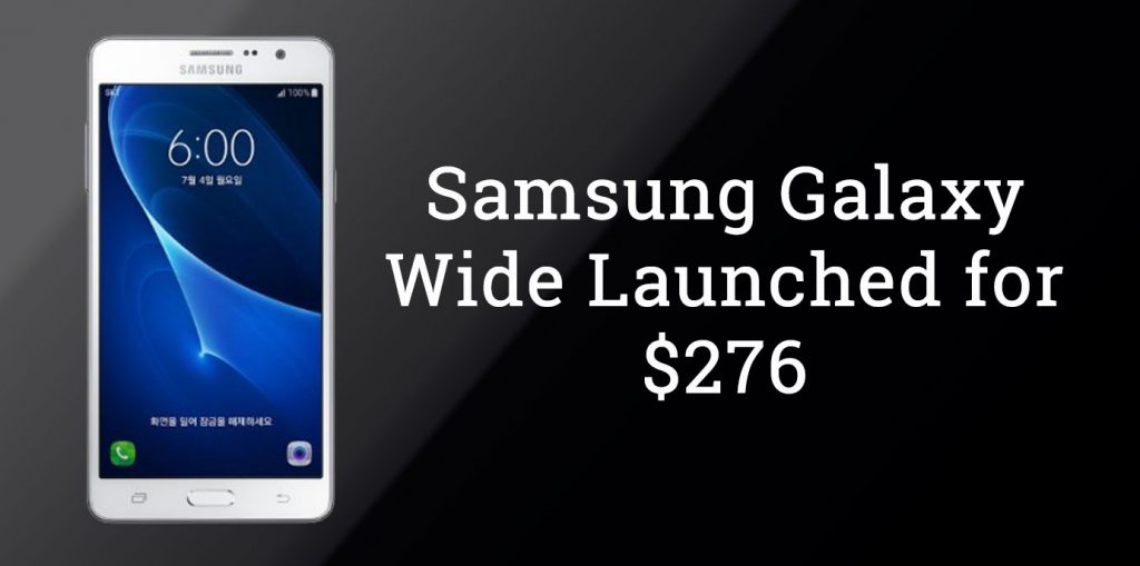 Samsung Galaxy Wide with 13MP Camera and 2GB RAM Unveiled