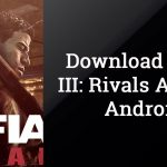 Download Mafia III: Rivals APK for Android | Latest Version