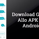 Download Google Allo 13.0 APK for Android | Latest Version